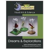 Dream-Makers Dreams & Explorations